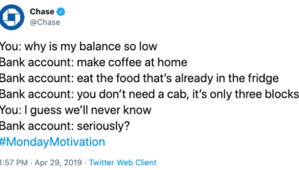 Chase tells customers to stop splurging on coffee in a now-deleted tweet on April 29, 2019.