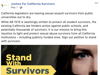 "A Facebook post published in May 2019 on the ""Justice for California Survivors"" account shows a woman with duct tape over her mouth with a caption that warns: ""Legislators are leaving sexual assault survivors from public universities out to dry."""