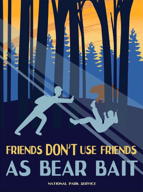 "The National Park Service posted an illustration on Instagram that reads, ""Friends don't use friends as bear bait,"" on Aug. 7, 2020."