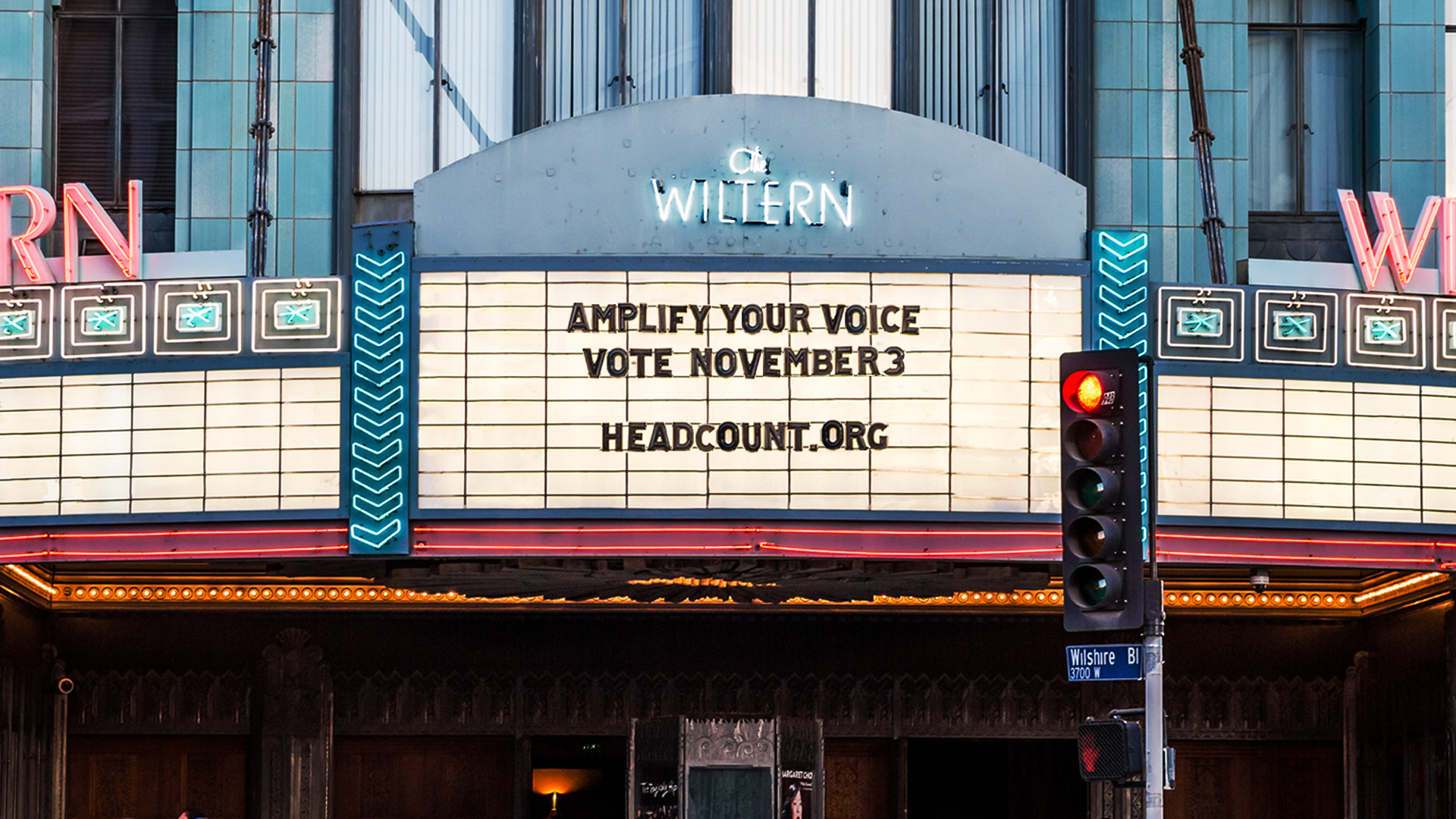 """The marquee sign at the Wiltern in Koreatown reads """"AMPLIFY YOUR VOICE / VOTE NOVEMBER 3 / HEADCOUNT.ORG"""" in a photo provided by Live Nation on Sept. 16, 2020."""