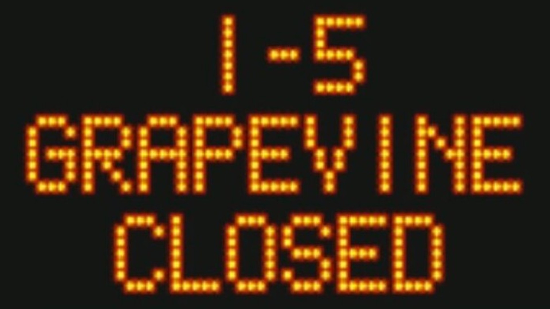 "Caltrans posted an image of a sign reading ""I-5 Grapevine closed"" on Jan. 25, 2021."