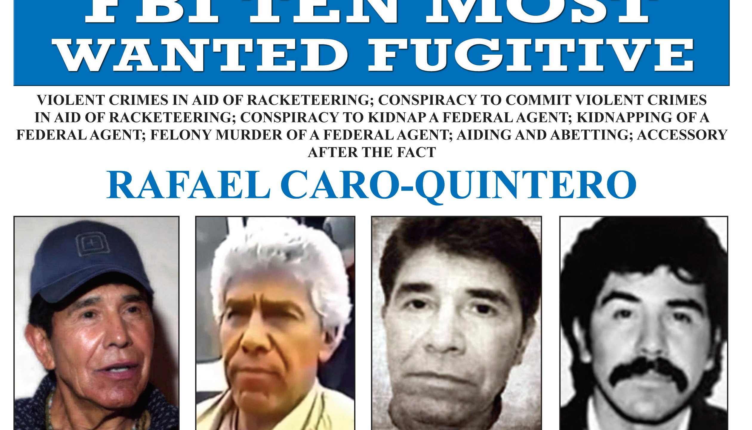 """This image released by the FBI shows the wanted poster for Rafael Caro Quintero, who tortured and murdered U.S. Drug Enforcement Administration agent Enrique """"Kiki"""" Camarena in 1985."""